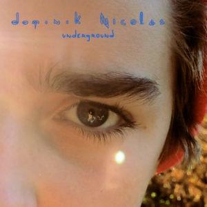DominikNicolas-UndergroundCover1440