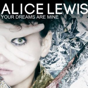 Couv Your Dreams alice-lewis