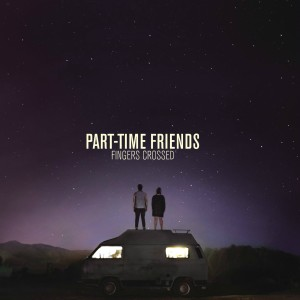 Couv Finger Crossed - Part-Time Friends