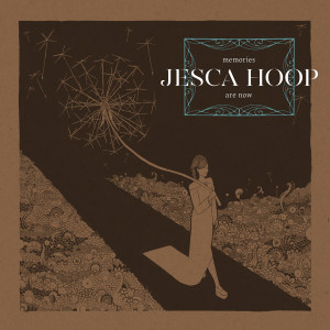 jesca-hoop-pochette memories are now