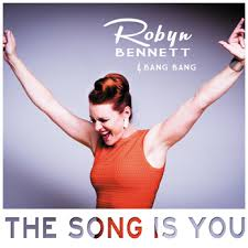 Robyn Bennett pochette the song is you