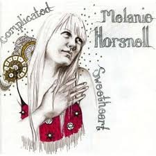 Melanie Horsnell Complicated Sweetheart