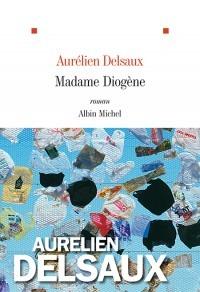 Aurélien Delsaux - Madame Diogène - couverture 2