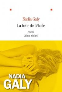 La belle de l'étoile - Nadia Galy - couverture