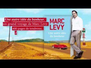 M. Levy - Une autre idée du bonheur annonce