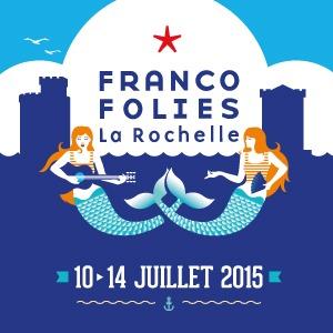 Affch Francofolies La Rochelle 2015