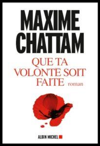 Couv Que ta volonté soit faite - Maxime Chattam