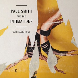 Paul Smith & The Intimations_Contradictions_COVER