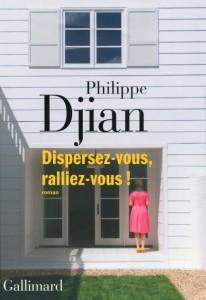 Dispersez-vous ralliez- vous P. Djian