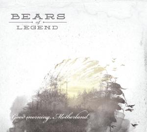 Pochette Good morning Motherland - Bears of Legend