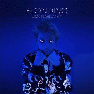 BLONDINO_jamais_sans_la_nuit_cover