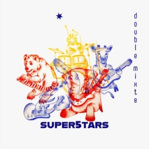 SUPER5TARS, double mixte